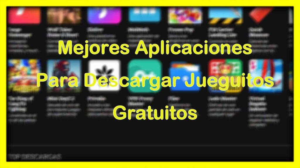 Aplicaciones para descargar jueguitos (Aplicaciones para descargar juegos de paga gratis)