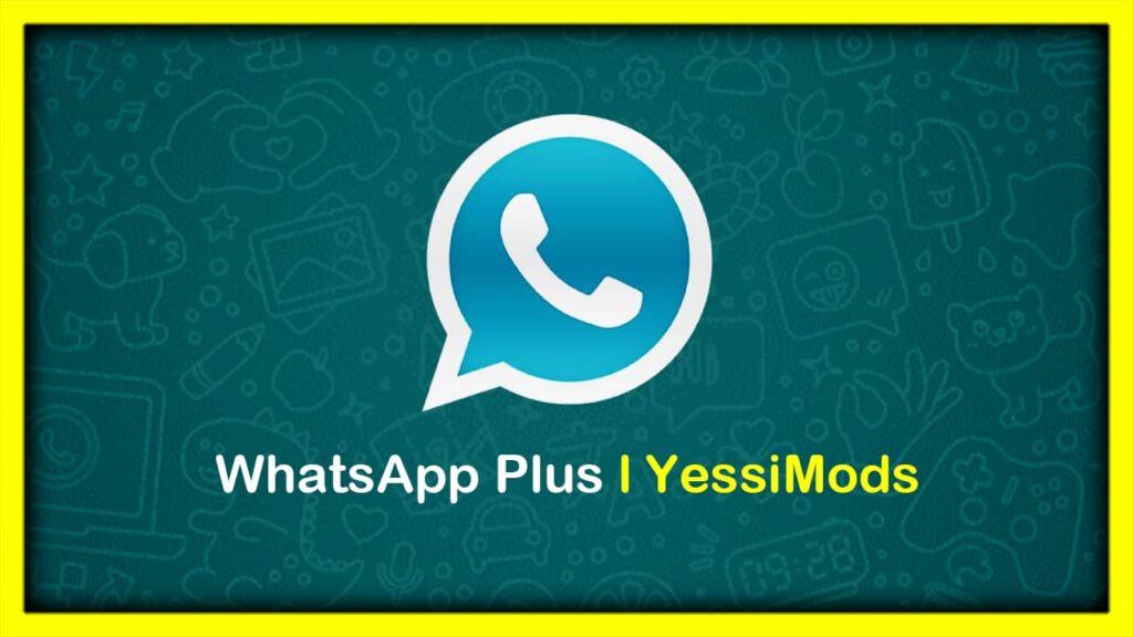 WhatsApp Plus Última Versión